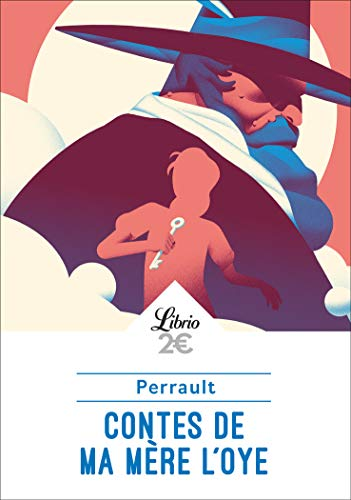 Les contes de ma mère l'Oye par Charles Perrault