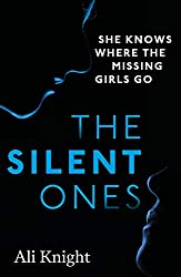 The Silent Ones: an unsettling psychological thriller with a shocking twist