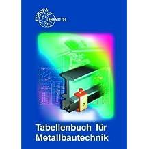 Tabellenbuch Metallbautechnik