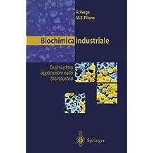 Biochimica Industriale: Enzimi e Loro Applicazioni Nella Bioindustria
