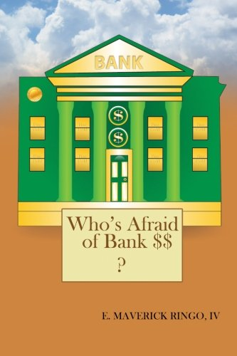 Who's Afraid of Bank $$