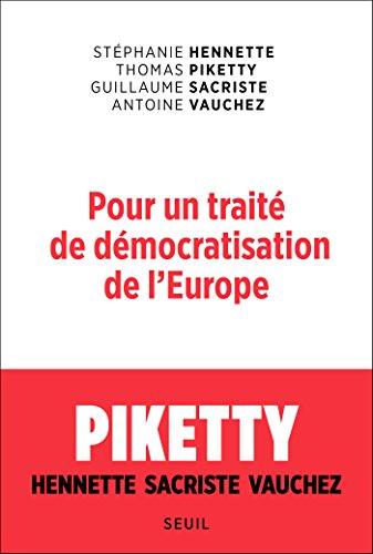 Pour un traité de démocratisation de l'Europe (SCIEN HUM (H.C)) par Stephanie Hennette