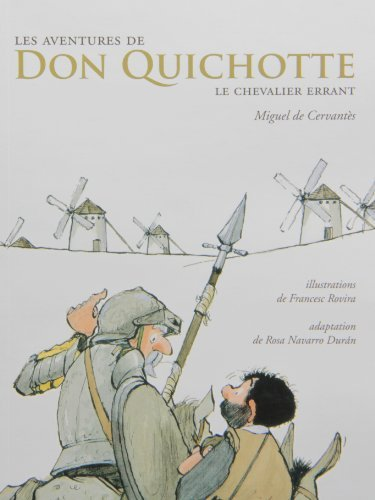 Aventures de don quichotte.. chevalier.. by Miguel De Cervant?s Saavedra (July 01,2010)
