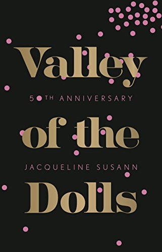 Valley of the Dolls: 50th Anniversary Edition (English Edition)