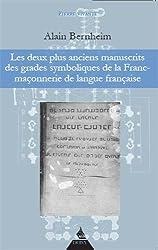 Les deux plus anciens manuscrits des grades symboliques de la Franc-maçonnerie de langue française