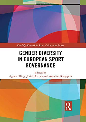 Gender diversity in European sport governance / ed. by Agnes Elling... [et al.] | Elling, Agnès