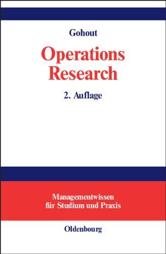 Operations Research: Einige ausgewählte Gebiete der lineare und nichtlinearen Optimierung