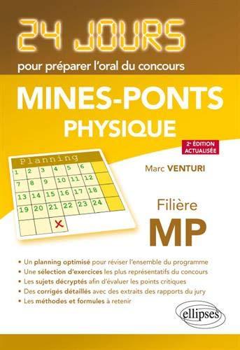 Physique 24 jours pour préparer l'oral du concours Mines-Ponts - Filière MP - 2e édition actualisée par  Venturi Marc