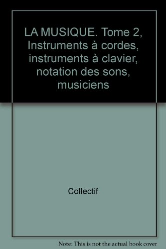 Images-Encyclopédie, numéro 137. La musique, tome 2 par Collectif