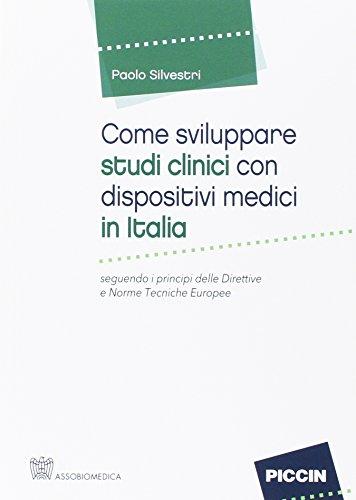come-sviluppare-studi-clinici-con-dispositivi-medici-in-italia-seguendo-i-principi-delle-direttive-e
