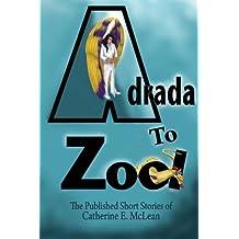 Adrada to Zool: Anthology of Short Stories
