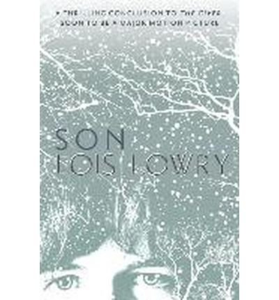 [(Son * * )] [Author: Lois Lowry] [May-2014]