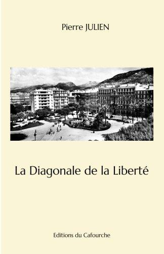 La Diagonale de la Liberté: Chronique