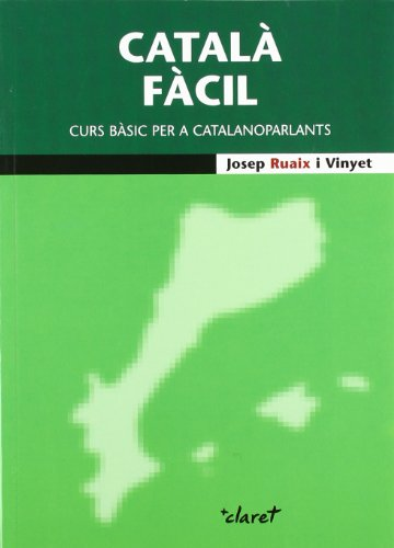 Català fàcil: Curs bàsic per a catalanoparlants (CLARET)