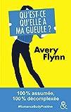 Qu'est-ce qu'elle a ma gueule ? : 100% assumée, 100% décomplexée #RomanceBodyPositive: #RomanceBodyPositive 100% assumée, 100% décomplexée  (&H) (French Edition)