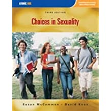 Choices in Sexuality by Susan McCammon (1993-01-01)