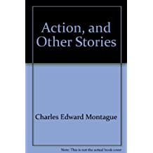 Action, and Other Stories