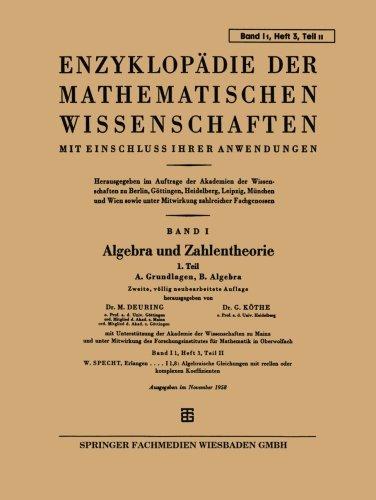 Enzyklopädie der Mathematischen Wissenschaften mit Einschluss Ihrer Anwendungen: Band I: Algebra Und Zahlentheorie (German Edition)