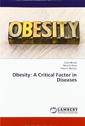Obesity: A Critical Factor in Diseases par Dalia Medhat