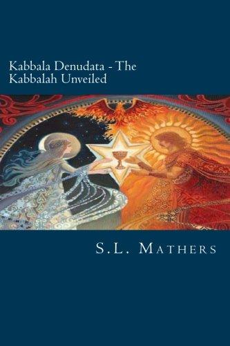Kabbala Denudata: The Kabbalah Unveiled