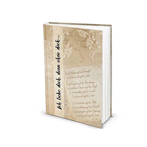 """Notizbuch""""Ich liebe dich, denn ohne dich."""" Vintage (Hardcover A5, Blankoseiten): Kleines Notizbuch für Gefühle, Ideen, Erlebnisse und Liebeserklärungen"""