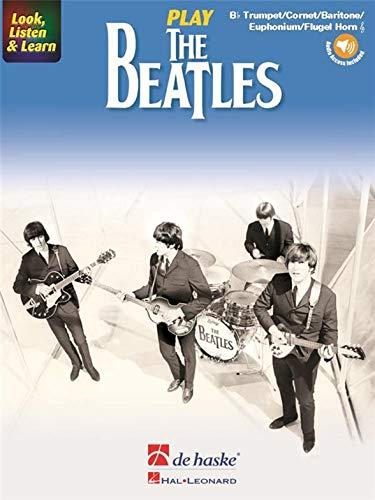 Look, Listen & Learn: Play The Beatles - Bb Trumpet/Flugel Horn/Baritone/Euphonium (Book/Online Audio). Für Trompete, Flügelhorn, Euphonium