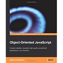 [ [ Object-Oriented JavaScript [ OBJECT-ORIENTED JAVASCRIPT BY Stefanov, Stoyan ( Author ) Jul-01-2008[ OBJECT-ORIENTED JAVASCRIPT [ OBJECT-ORIENTED JAVASCRIPT BY STEFANOV, STOYAN ( AUTHOR ) JUL-01-2008 ] By Stefanov, Stoyan ( Author )Jul-01-2008 Paperback ] ] By Stefanov, Stoyan ( Author ) Jul - 2008 [ Paperback ]