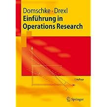 Einführung in Operations Research (Springer-Lehrbuch)
