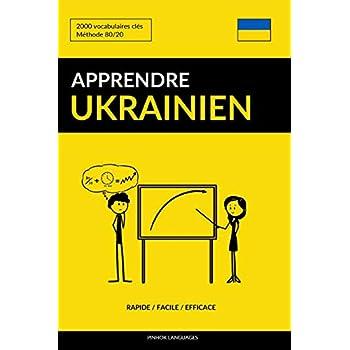 Apprendre l'ukrainien - Rapide / Facile / Efficace: 2000 vocabulaires clés