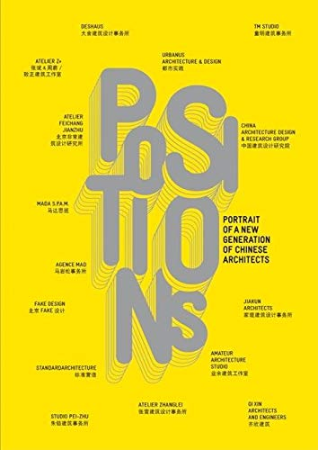Positions: Portrait of a New Generation of Chinese Architects (ACTAR) por Francoise Ged