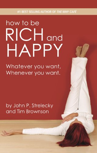How to be Rich and Happy - 2012 Edition