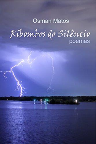 Ribombos do Silêncio (Portuguese Edition)