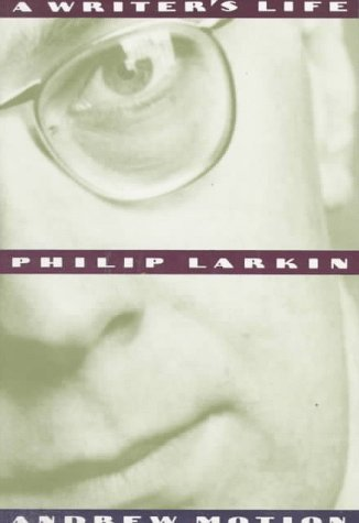 Philip Larkin: A Writer's Life by Andrew Motion (1994-08-01)