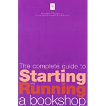The Complete Guide to Starting and Running a Bookshop