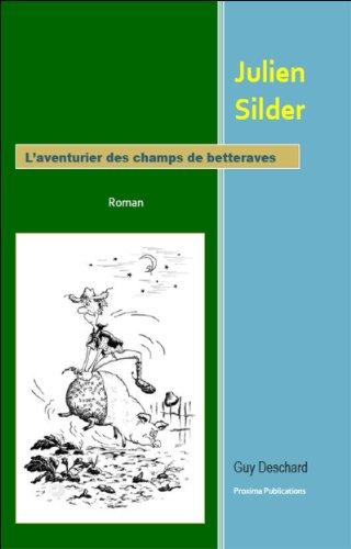 julien-silder-laventurier-des-champs-de-betteraves