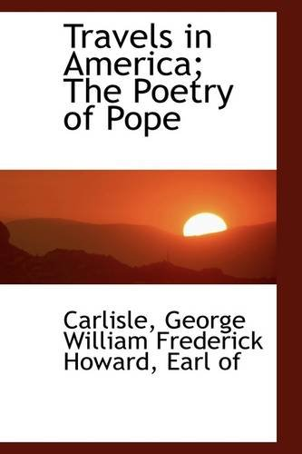 Travels in America; The Poetry of Pope