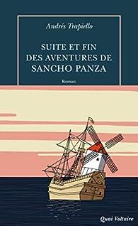 Suite et fin des aventures de Sancho Panza par Andrés Trapiello