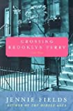 By Fields, Jennie ( Author ) [ Crossing Brooklyn Ferry By Jul-2002 Paperback bei Amazon kaufen