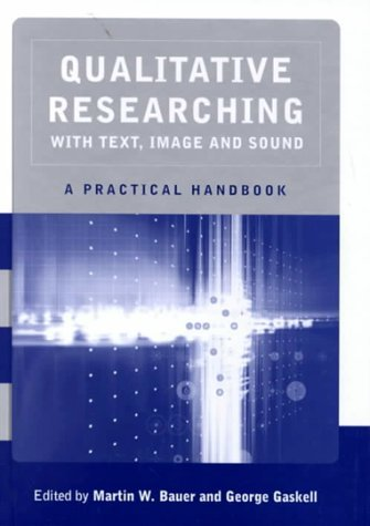 Qualitative Researching with Text, Image and Sound: A Practical Handbook for Social Research by Paul Atkinson (2000-05-28)