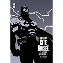 BATMAN CITE BRISEE