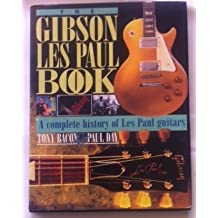 The Gibson Les Paul Book: A Complete History of Les Paul Guitars (Profile)