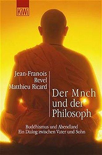 der-monch-und-der-philosoph-buddhismus-und-abendland-ein-dialog-zwischen-vater-und-sohn
