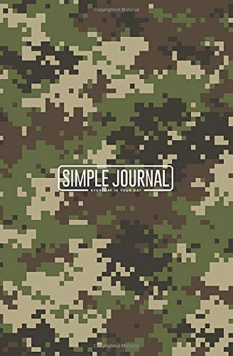 Simple journal - Everyday is your day: Woodland summer camouflage notebook, Daily Journal, Composition Book Journal, Sketch Book, College Ruled Paper, ... sheets). Dot-grid layout with cream paper. -