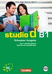 studio d Schweiz. Gesamtband 3 (Einheit 1-10). Kurs- und Übungsbuch: Europäischer Referenzrahmen: B1