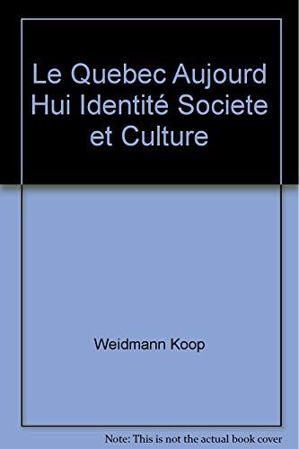 Le Québec aujourd'hui : Identité, société et culture