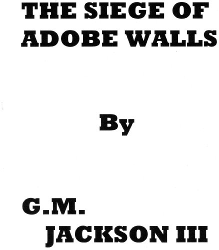 The Siege of Adobe Walls (English Edition)