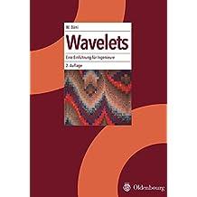 Wavelets: Eine Einführung für Ingenieure: Eine Einführung für Ingenieure