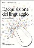 L'acquisizione del linguaggio. Un'introduzione