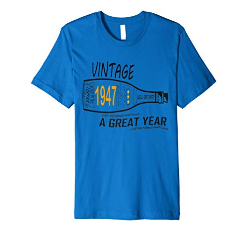 Vintage Geburtstag 194770Jahre alt T Shirt Wein Flasche