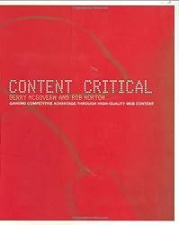 Content Critical: Gaining Competitive Advantage Through High-Quality Web Content
